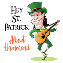 Hey St. Patrick/Albert Hammond