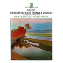 Fauré: Violin Sonatas Nos 1 & 2/Anne Queffélec