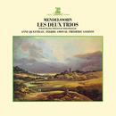 Mendelssohn: Piano Trios Nos 1 & 2/Anne Queffélec