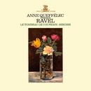 Ravel: Miroirs, Le Tombeau de Couperin/Anne Queffélec
