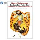 Ravel: Shéhérazade - Berlioz: Les Nuits d'été/Sir John Barbirolli
