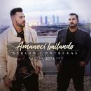 Amanecí bailando (feat. Manuel Delgado)/Sergio Contreras