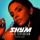 Puerto Rico (feat. Vegedream)/Shy'm