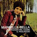 Un ragazzo nel cuore/Marcella Bella
