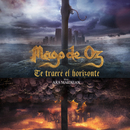 Te traeré el horizonte (feat. Ara Malikian)/Mago De Oz