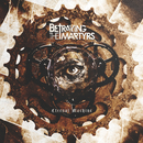 Eternal Machine/Betraying The Martyrs