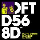 I'll House U (feat. Keyo) [Extended Mix]/Mattei & Omich