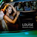 Beautiful Inside/Louise
