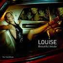 Beautiful Inside: The Club Mixes/Louise