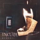 Remodel/Incura