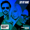Say My Name (feat. Bebe Rexha & J Balvin) [Tom Staar Remix]/David Guetta