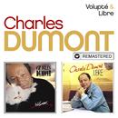 Volupté / Libre (Remasterisé en 2019)/Charles Dumont