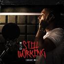 Still Working/Slim