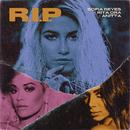 R.I.P. (feat. Rita Ora & Anitta)/Sofia Reyes