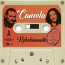 Rebobinando (25 Años)/Camela