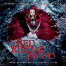 Red Riding Hood (Original Motion Picture Soundtrack)/Various Artists