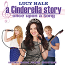 A Cinderella Story: Once Upon A Song (Original Motion Picture Soundtrack)/Various Artists