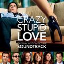 Crazy, Stupid, Love (Original Motion Picture Soundtrack)/Various Artists