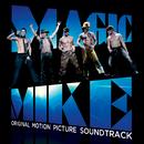 Magic Mike (Original Motion Picture Soundtrack)/Various Artists