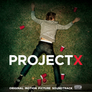Project X (Original Motion Picture Soundtrack) [Deluxe Edition]/Various Artists