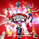 Incredible Crew, Vol. 1 (Music from the Television Show)/Various Artists