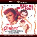 Meet Me In St. Louis (Original Motion Picture Soundtrack)/Various Artists