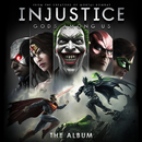 Injustice: Gods Among Us! (The Album)/Various Artists