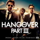 The Hangover, Pt. III (Original Motion Picture Soundtrack)/Various Artists