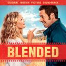 Blended (Original Motion Picture Soundtrack)/Various Artists