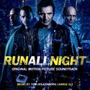 Run All Night (Original Motion Picture Soundtrack)/Junkie XL