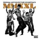 Magic Mike XXL (Original Motion Picture Soundtrack)/Various Artists
