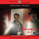 Seven (Complete Original Score) [Collector's Edition]/Howard Shore