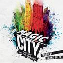 Magic City - The Art of the Street (Art Exhibition Soundtrack)/Lorne Balfe