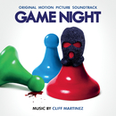 Game Night (Original Motion Picture Soundtrack)/Cliff Martinez