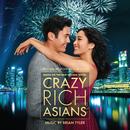 Crazy Rich Asians (Original Motion Picture Score)/Brian Tyler