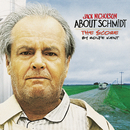 About Schmidt (The Score)/Rolfe Kent