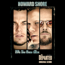 The Departed (Original Score)/Howard Shore