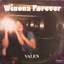 Winona Forever/Valen