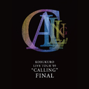 "KOBUKURO LIVE TOUR '09 ""CALLING"" FINAL/コブクロ"
