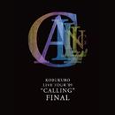 "KOBUKURO LIVE TOUR '09 ""CALLING"" FINAL/コブクロ"