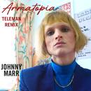 Armatopia (Teleman Mix)/Johnny Marr
