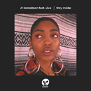Stay Inside (feat. Liv.e) [Extended Mixes]/JT Donaldson