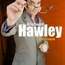 Serious/Richard Hawley