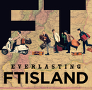 EVERLASTING/FTISLAND