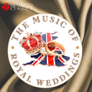 The Music of Royal Weddings/Various Artists