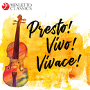 Presto! Vivo! Vivace! The Fastest Classical Music Ever/Various Artists