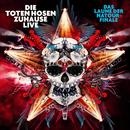"""""""Zuhause Live: Das Laune der Natour-Finale"""" plus """"Auf der Suche nach der Schnapsinsel: Live im SO36""""/Die Toten Hosen"""