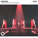 teQno (Music Is The Answer)/Quintino