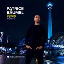 Global Underground #42: Patrice Bäumel - Berlin/Patrice Bäumel