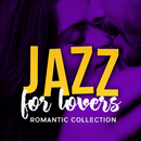 Jazz For Lovers: Romantic Collection/Various Artists